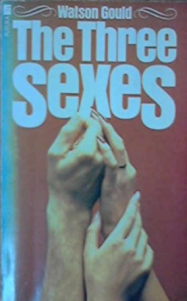 The Three Sexes by Watson Gould